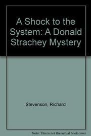 SHOCK TO THE SYSTEM by Richard Stevenson
