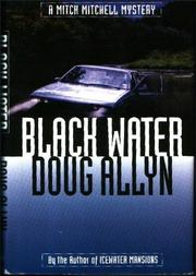 BLACK WATER by Doug Allyn
