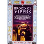 A BROOD OF VIPERS by Michael Clynes