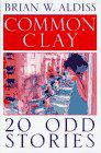 COMMON CLAY by Brian W. Aldiss