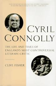 CYRIL CONNOLLY by Clive Fisher