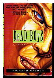 DEAD BOYS by Richard Calder