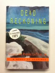 DEAD RECKONING by Susan LaTour