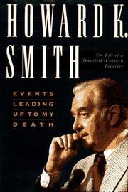 EVENTS LEADING UP TO MY DEATH by Howard K. Smith