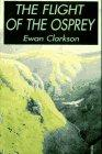 THE FLIGHT OF THE OSPREY by Ewan Clarkson