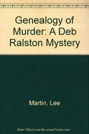 GENEALOGY OF MURDER by Lee Martin
