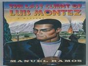 THE LAST CLIENT OF LUIS MONTEZ by Manuel Ramos