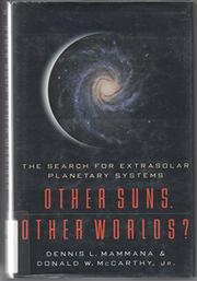 OTHER SUNS, OTHER WORLDS? by Dennis L. Mammana