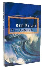 RED RIGHT RETURNING by Anne St. Edmunds