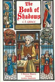 THE BOOK OF SHADOWS by C.L. Grace