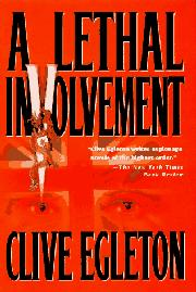 A LETHAL INVOLVEMENT by Clive Egleton