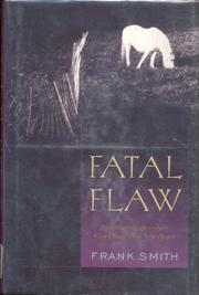 FATAL FLAW by Frank Smith