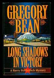 LONG SHADOWS IN VICTORY by Gregory Bean