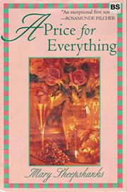 A PRICE FOR EVERYTHING by Mary Sheepshanks