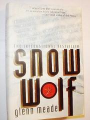 SNOW WOLF by Glenn Meade