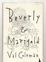 BEVERLY & MARIGOLD by Val Coleman