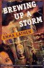 BREWING UP A STORM by Emma Lathen