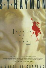 DEATH OF A HERO by S.T. Haymon