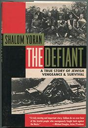 THE DEFIANT by Shalom Yoran