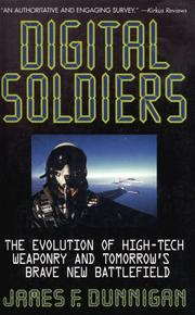 DIGITAL SOLDIERS by James F. Dunnigan