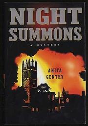 NIGHT SUMMONS by Anita Gentry