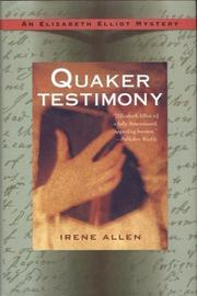 QUAKER TESTIMONY by Irene Allen