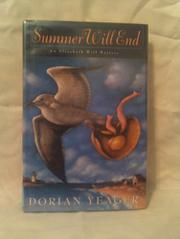 SUMMER WILL END by Dorian Yeager