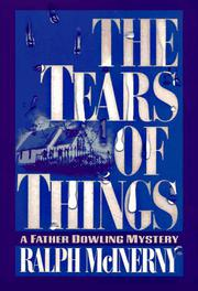 THE TEARS OF THINGS by Ralph McInerny
