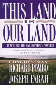 THIS LAND IS OUR LAND by Richard Pombo