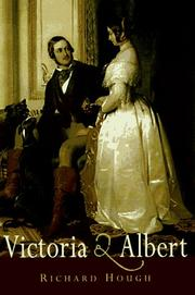 VICTORIA AND ALBERT by Richard Hough