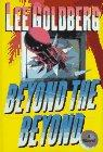 BEYOND THE BEYOND by Lee Goldberg