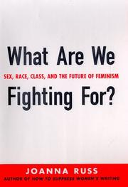 WHAT ARE WE FIGHTING FOR? by Joanna Russ