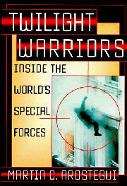 TWILIGHT WARRIORS by Martin C. Arostegui