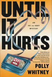 UNTIL IT HURTS by Polly Whitney