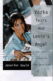 VODKA, TEARS, AND LENIN'S ANGEL by Jennifer Gould