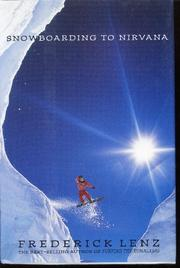 SNOWBOARDING TO NIRVANA by Frederick Lenz