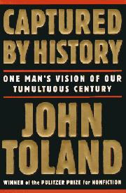 CAPTURED BY HISTORY by John Toland