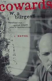 COWARDS by W.A. Burgess