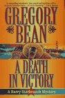 A DEATH IN VICTORY by Gregory Bean