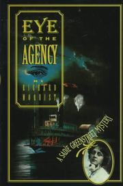 EYE OF THE AGENCY by Richard A. Moquist