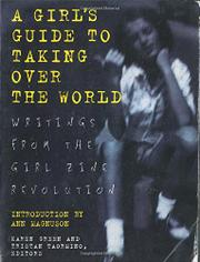 A GIRL'S GUIDE TO TAKING OVER THE WORLD by Tristan Taormino