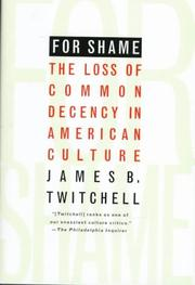 FOR SHAME by James B. Twitchell