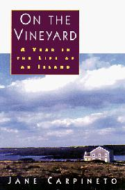 ON THE VINEYARD by Jane Carpineto