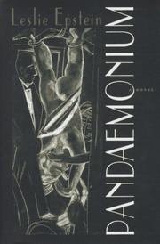PANDAEMONIUM by Leslie Epstein