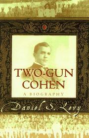 TWO-GUN COHEN by Daniel S. Levy