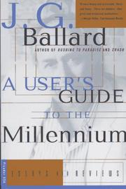 A USER'S GUIDE TO THE MILLENNIUM by J.G. Ballard
