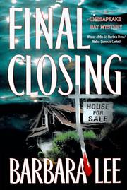 FINAL CLOSING by Barbara Lee
