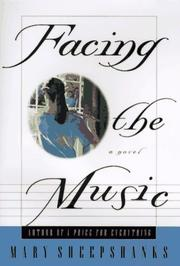 FACING THE MUSIC by Mary Sheepshanks