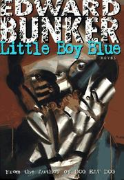 LITTLE BOY BLUE by Edward Bunker