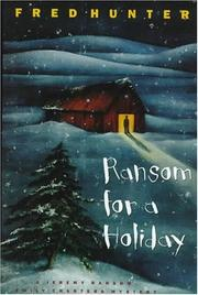RANSOM FOR A HOLIDAY by Fred Hunter